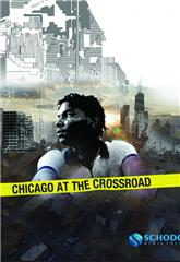 Chicago at the Crossroad (2019) Poster