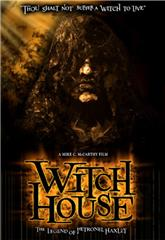 Witch House: The Legend of Petronel Haxley (2008) Poster