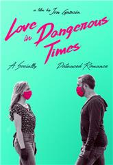 Love in Dangerous Times (2020) 1080p Poster