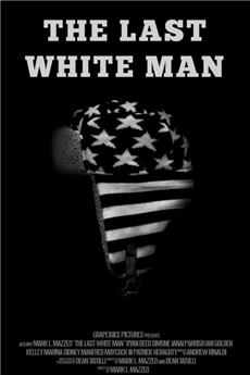 The Last White Man (2020) Poster