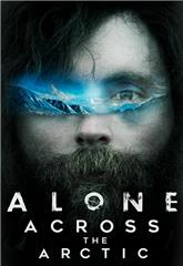 Alone Across the Arctic (2019) Poster
