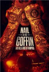 Nail in the Coffin: The Fall and Rise of Vampiro (2019) Poster