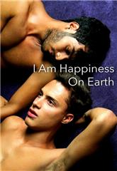 I Am Happiness on Earth (2014) 1080p Poster