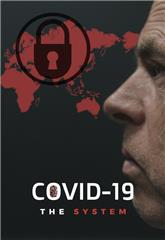 COVID-19: The System (2020) 1080p Poster