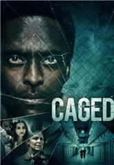 Caged (2021) 1080p Poster