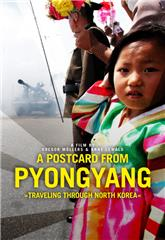 A Postcard from Pyongyang - Traveling through Northkorea (2019) Poster