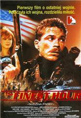 The Finest Hour (1992) Poster
