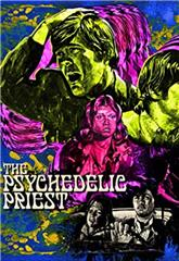 The Psychedelic Priest (2001) 1080p Poster