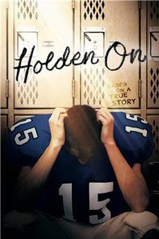Holden On (2017) 1080p Poster