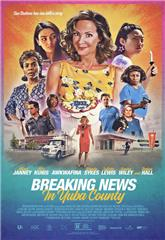 Breaking News in Yuba County (2021) bluray Poster