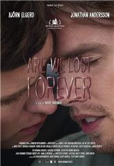 Are We Lost Forever (2020) Poster