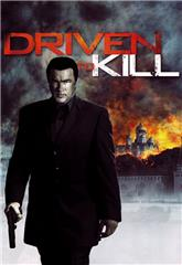 Driven to Kill (2009) bluray Poster