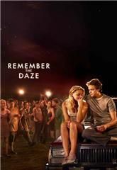 Remember the Daze (2007) web Poster