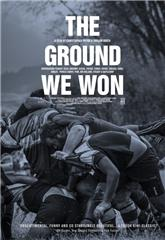 The Ground We Won (2015) poster
