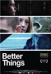 Better Things (2008) 1080p poster