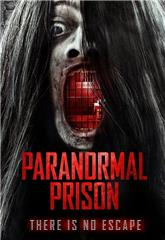 Paranormal Prison (2021) poster