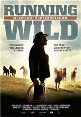 Running Wild: The Life of Dayton O. Hyde (2013) poster