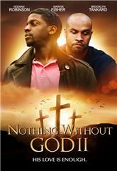 Nothing Witout GOD 2 (2021) 1080p poster