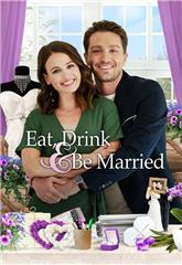 Eat, Drink and be Married (2019) 1080p poster