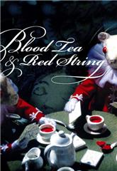 Blood Tea and Red String (2006) 1080p poster