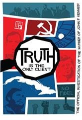 Truth is the Only Client: The Official Investigation of the Murder of John F. Kennedy (2019) 1080p poster
