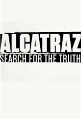 Alcatraz: Search for the Truth (2015) Poster