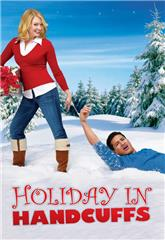Holiday in Handcuffs (2007) 1080p poster