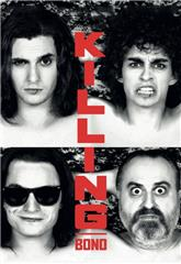 Killing Bono (2011) bluray Poster