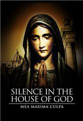 Mea Maxima Culpa: Silence in the House of God (2012) poster