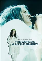 Billie Eilish: The World's a Little Blurry (2021) Poster