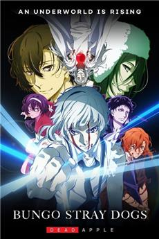 Bungo Stray Dogs: Dead Apple (2018) 1080p Poster