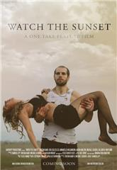 Watch the Sunset (2017) Poster