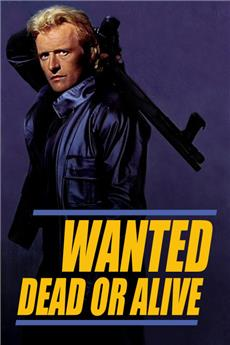 Wanted: Dead or Alive (1986) 1080p Poster