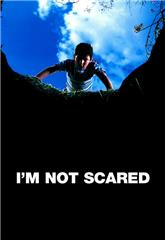I'm Not Scared (2003) Poster