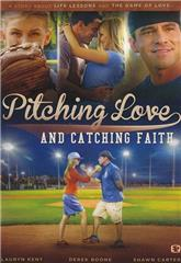 Pitching Love and Catching Faith (2015) Poster