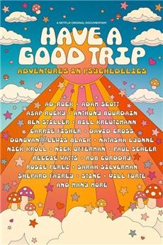 Have a Good Trip (2020) Poster