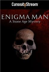 Enigma Man a Stone Age Mystery (2014) Poster