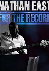 Nathan East: For the Record (2014) Poster