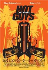 Hot Guys with Guns (2013) 1080p Poster