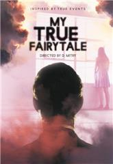 My True Fairytale (2021) Poster