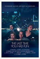 The Last Time You Had Fun (2014) 1080p Poster