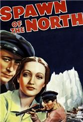 Spawn of the North (1938) bluray Poster