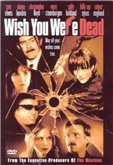 Wish You Were Dead (2002) 1080p Poster
