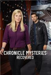 Chronicle Mysteries The Chronicle Mysteries: Recovered (2019) 1080p Poster