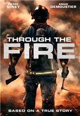 Through the Fire (2018) Poster