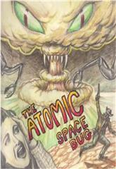 The Atomic Space Bug (1999) Poster