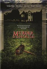 Murder in My House (2006) 1080p Poster