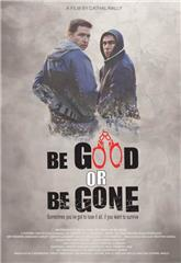 Be Good or Be Gone (2020) Poster