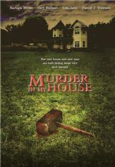 Murder in My House (2006) 1080p web Poster