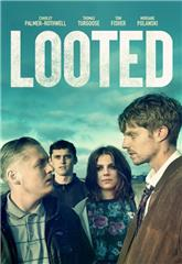 Looted (2019) Poster